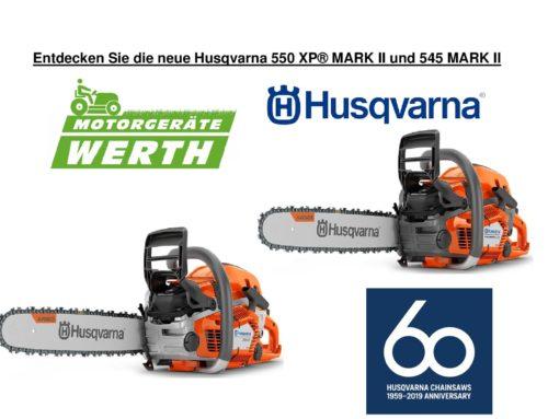 Neue Husqvarna Motorsäge 550XP® Mark II und 545 Mark II ab Frühjahr bei uns erhältlich